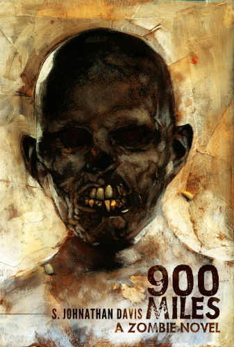 900 Miles: A Zombie Novel by S. Johnathan Davis Signed Regal Limited Edition