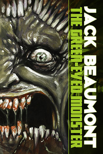 The Green-Eyed Monster by Jack Beaumont Signed Marquis Trade Edition Paperback