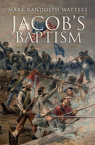 Jacob's Baptism by Mark Randolph Watters Signed Marquis Trade Edition Paperback