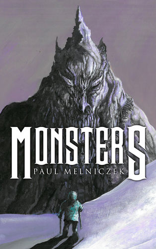 Monsters by Paul Melniczek Signed Marquis Trade Paperback Edition